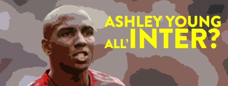 Ashley Young all'Inter?