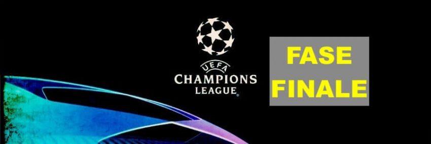 Fase Finale Champions League 2020