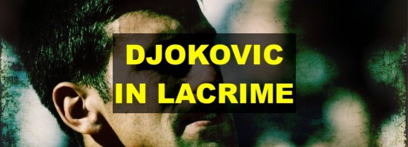 Novak Djokovic piange durante la partita di fronte ai tifosi di casa