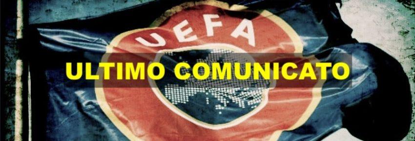 L'ultimo comunicato UEFA per le competizioni europee