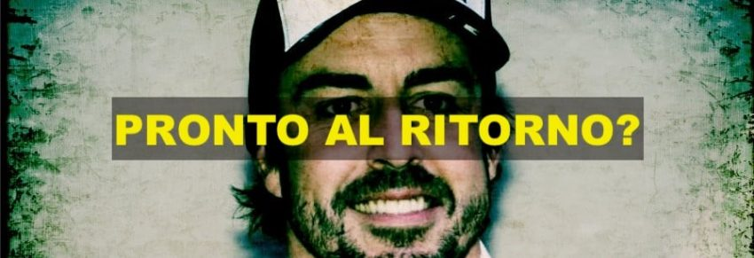Fernando Alonso 'pronto' per il ritorno in F1