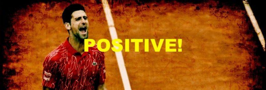 Novak Djokovic Positivo al Covid-19!