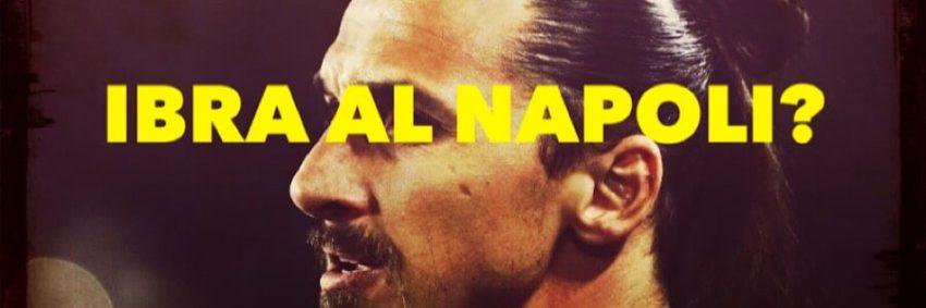 Il Napoli vuole Ibrahimovic per l'Europa